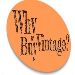 Why Buy Vintage